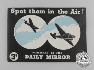 """A Second War """"Spot them in the Air!"""" Aircraft Identification Booklet"""
