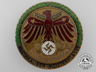 A Large 1940 Country Shooting (Landesschiessen) Small Caiber; Master Class Award Badge