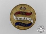 A First War On His Majesty's Work Badge