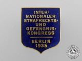 A 1935 International Criminal Law and Prison Congress Badge