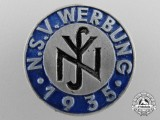 """A 1935 National Socialist People's Welfare """"N.S.V.""""Werbung Recruiters Badge"""