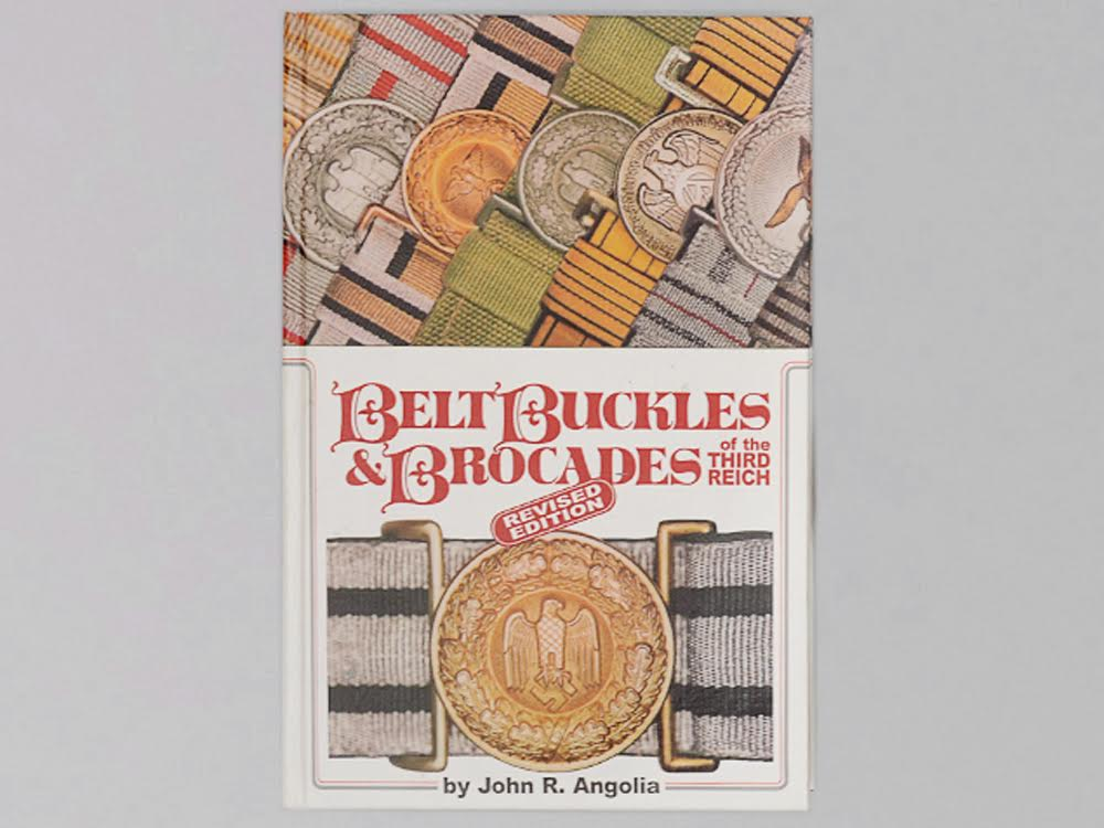 """eMedals is Pleased  to Offer the Preeminent Collection of """"Belts, Buckles, & Brocades of the Third Reich"""" as Presented by John R. Angolia in his Pioneering Collectors Guide"""