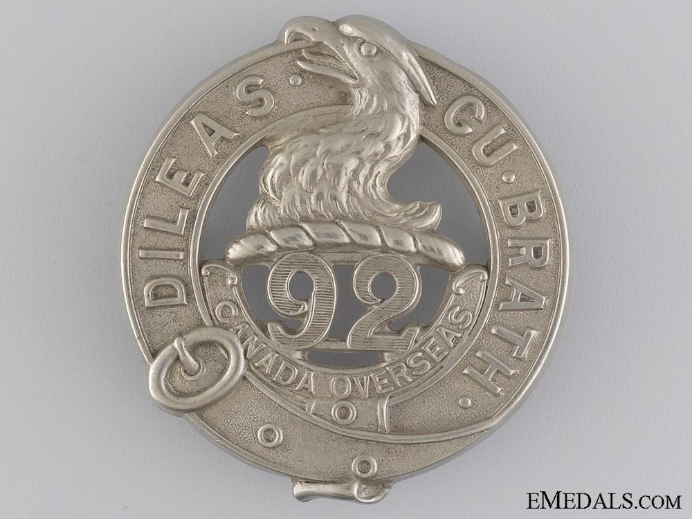 eMedals-A 92nd CEF Battalion Badge by Ellis & Bros. Toronto