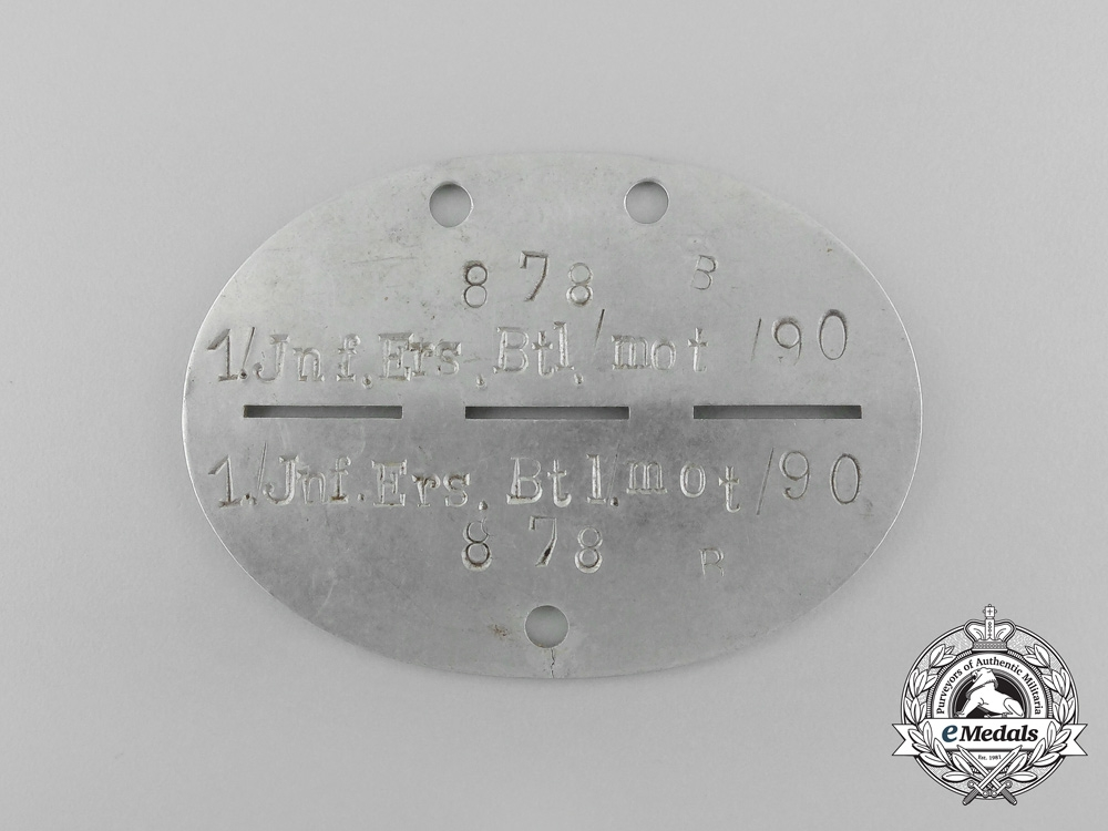 eMedals-A Second War German 1st Infantry Reserve Battalion (mot) 90 Identification Tag