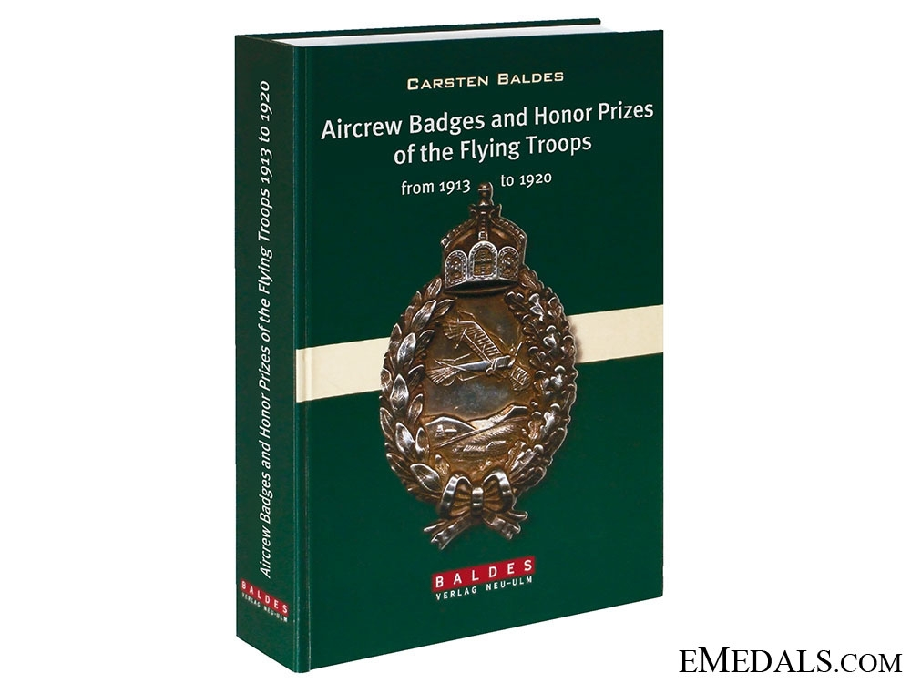 eMedals-Badges and Honour Prizes of the Flying Troops from 1913 to 1920