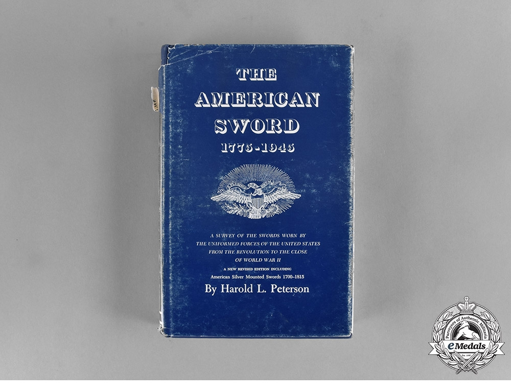 eMedals-United States. The American Sword 1775-1945, Revised Edition, by Harold Leslie Peterson