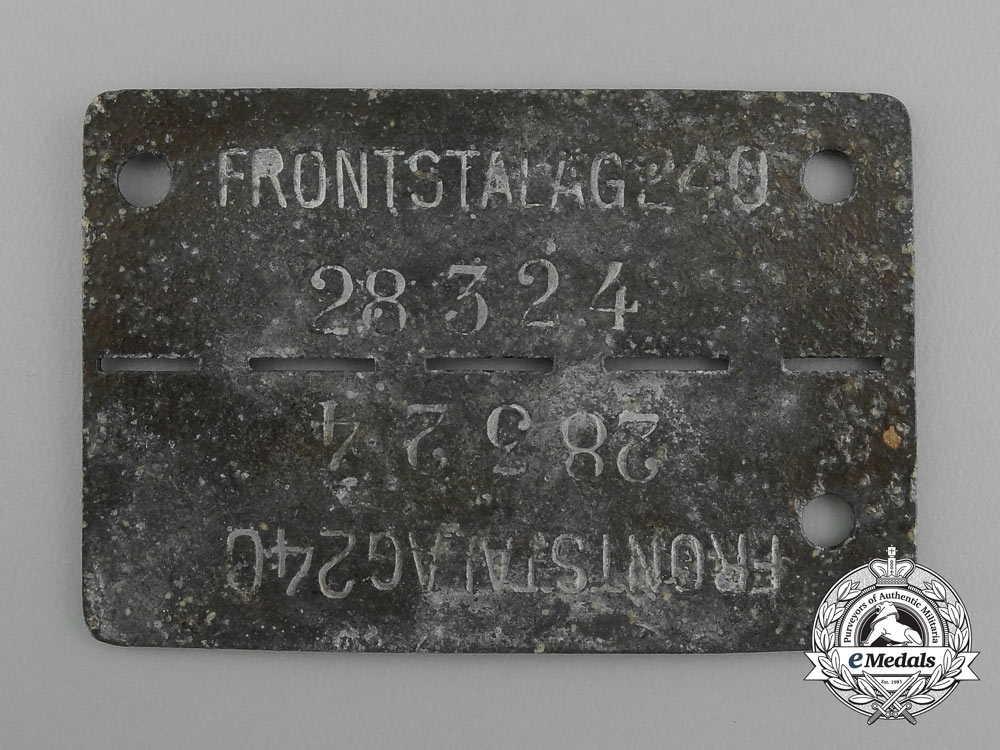 eMedals-A Numbered German Camp ID Tag for POW's Housed at the Frontstalag 240 in Verdun (France)