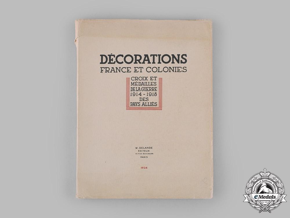 eMedals-France, Republic. Décorations France et Colonies, by M. Delande, c. 1934