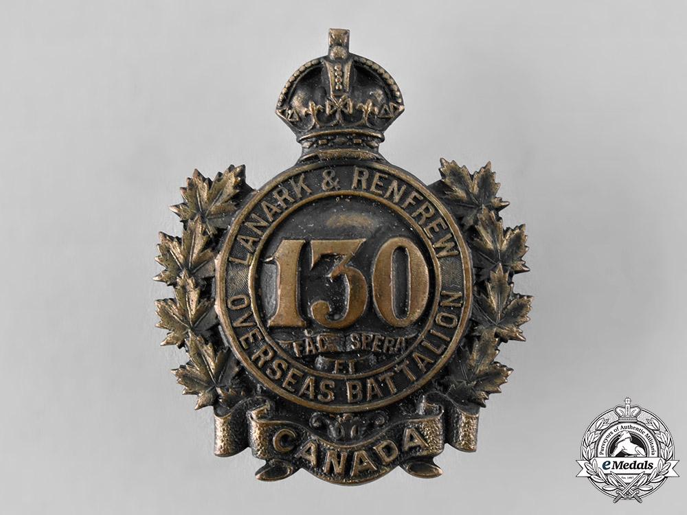 "eMedals-Canada, CEF. A 130th Infantry Battalion ""Lanark and Renfrew Battalion"" Cap Badge"
