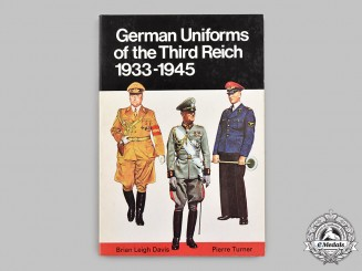 Germany, Third Reich; United States. German Uniforms of the Third Reich 1933-1945