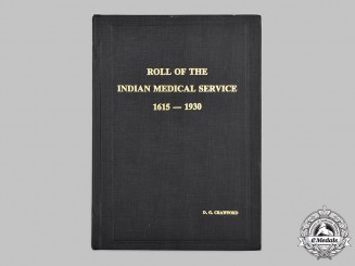 United Kingdom. Roll of the Indian Medical Service 1615-1930