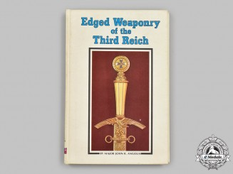 """Germany, Third Reich. A Copy of """"Edged Weaponry of the Third Reich"""", by John R. Angolia"""