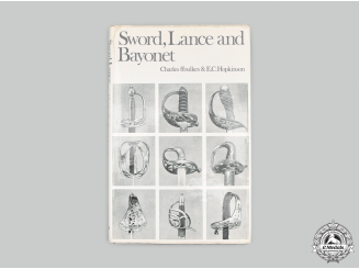 United Kingdom. Sword, Lance and Bayonet - A Record of the Arms of the British Army & Navy, Second Edition