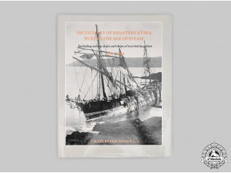 United Kingdom. Dictionary of Disasters at Sea during the Age of Steam 1824-1962