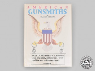 United States. American Gunsmiths, First Edition, Autographed