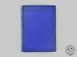 International. Modern Shot Guns, by W.W. Greener
