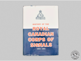 Canada. History of the Royal Canadian Corps of Signals 1903-1961