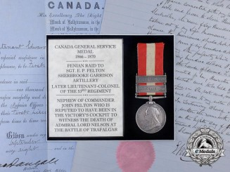 A Canada General Service Medal to Lieut-Colonel Felton, Nephew of Commander John Felton at Trafalgar