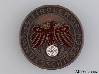 A 1939 Tirol Landesschiessen Shooting Award Medal
