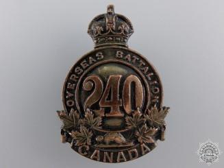 A 240th Overseas Battalion Cap Badge CEF