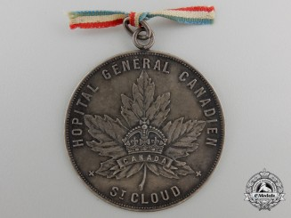 A Rare First War Medal for the French Canadian Military Hospital at St.Cloud France