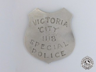An Early Victoria City 108 Special Police Badge