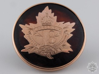 Canada, CEF. An 18th Infantry Battalion Gold Sweetheart Badge, c.1915