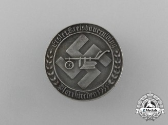 A Fine Quality 1935 1st Day of the Farmers in Pfarrkirchen Badge