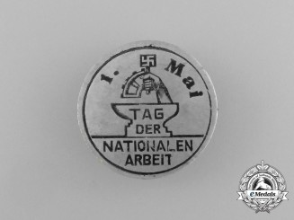 """A Third Reich Period """"National Day of Labour"""" Badge"""