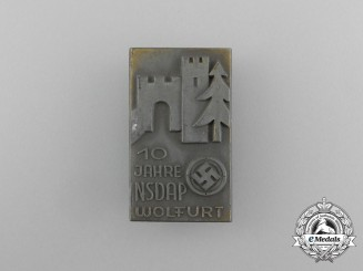 A Third Reich Period 10 Years NSDAP in Wolfurt Badge