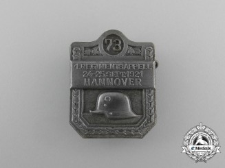 A 1921 1st 73rd Regiment Meeting in Hanover Badge