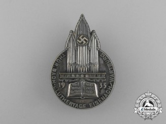 """A 1935 Eisenach """"Thüringer Day of Bach and Lutherans"""" Celebration Badge by Wernstein"""
