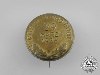 """A 1936 """"Freedom and Bread"""" Election Badge"""
