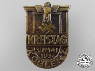 A 1937 Celebratory Badge for District Day for the City of Koblenz
