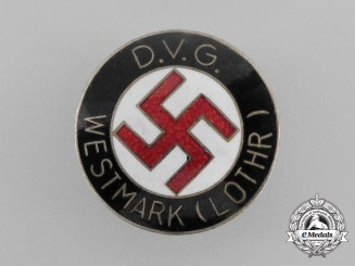 A German Volks-Comrade Union Westmark (Lothr) Membership Badge by Werner Redo