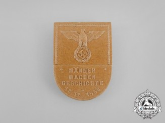 "A 1938 NSDAP ""Men Make History"" Badge"