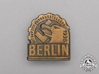 "A 1938 ""With the KDF to the Radio Exhibition in Berlin"" Badge"