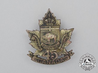 "A First War 45th Infantry Battalion ""Manitoba Regiment"" Cap Badge"