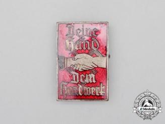 """A Fine Quality NS-Hago """"Deine Hand dem Handwerk"""" Badge"""