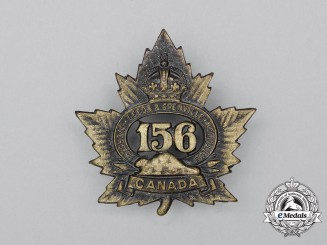 "A First War 156th Infantry Battalion ""156th Leeds and Grenville Battalion"" Cap Badge"