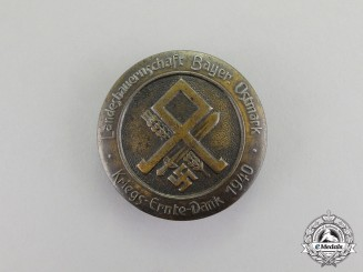 Germany. A 1940 Reichsnährstand Bavaria-Ostmark Thanksgiving Celebration Badge