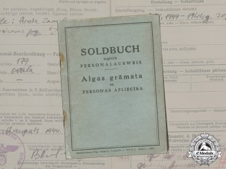 Germany. A Bilingual Soldbuch for Latvian SS volunteer Valdemars Zamelis