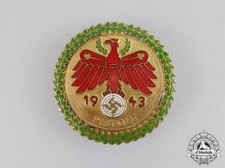 Germany. A Mint 1943 Tirol Pistol Shooting Competion Badge