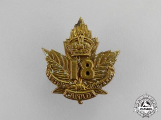 "Canada. An 18th Infantry Battalion ""Western Ontario Regiment"" Cap Badge"