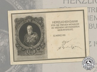 Germany, Imperial. A Thank You Card For 90th Birthday Of Bavarian Prince Regent Luitpold, 1911