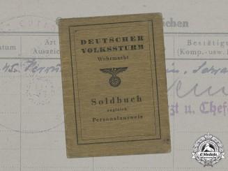 Germany, Wehrmacht. A Volkssturm Soldbuch to Kurt Dankworth (WIA)