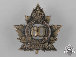Canada. An 80th Infantry Battalion Cap Badge