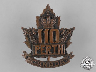 "Canada, CEF. A 110th Infantry Battalion ""Perth Battalion"" Cap Badge"