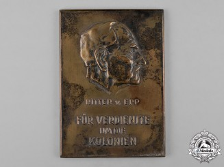 Germany, Imperial. A Ritter von Epp Colonial Services Plaque