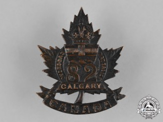 "Canada. An 82nd Infantry Battalion ""Calgary Battalion"" Cap Badge, by Chauncey, c.1915"
